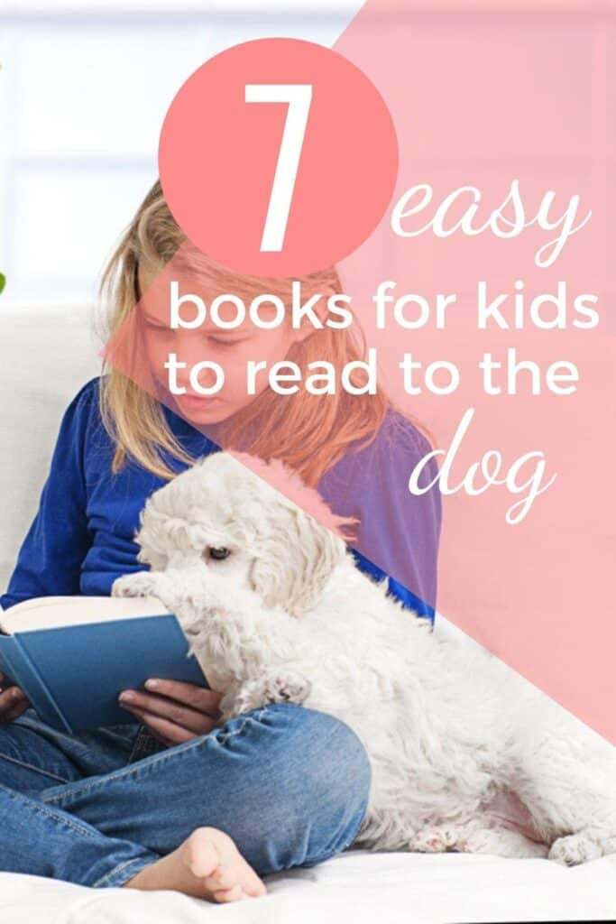 Easy books to read to the dog