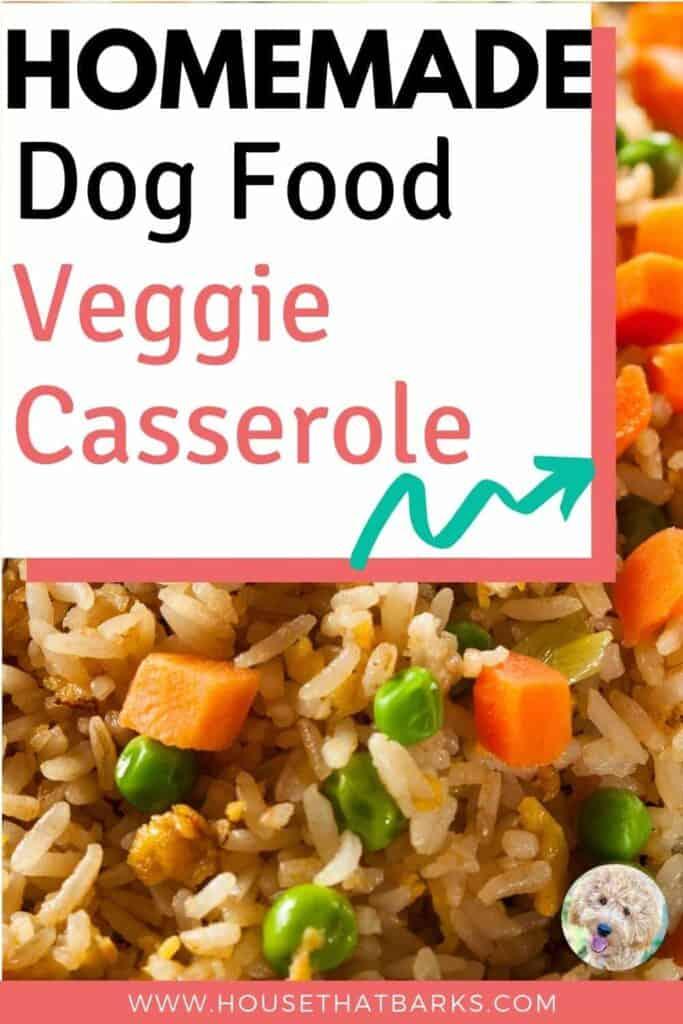 Veggie Casserole a Homemade Dog Food